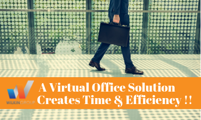 A Virtual Office Solution Creates TIME…. & EFFICIENCY !!